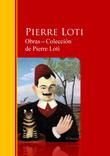 Obras ? Colección  de Pierre Loti