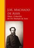 Obras ─ Colección  de J.M. Machado de Assis