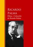 Obras ─ Colección  de Ricardo Palma
