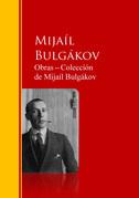 Obras ─ Colección  de Mijaíl Bulgákov