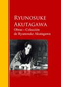Obras ─ Colección  de Ryunosuke Akutagawa