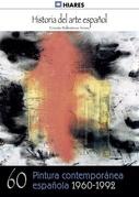 Pintura española contemporánea (1960 - 1992)