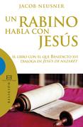 Un rabino habla con Jesús