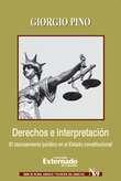 Derechos e interpretación El razonamiento jurídico en el Estado constitucional