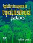 Applied forest management for tropical and subtropical plantations