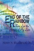 End of the Rainbow : There Lies the Portrait of My Love