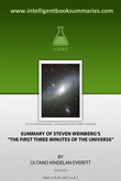 """Summary of Steven Weinberg's """"The First Three Minutes of the Universe"""""""