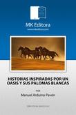 HISTORIAS INSPIRADAS POR UN OASIS Y SUS PALOMAS BLANCAS