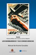 Los Bombardeos y sus Consecuencias