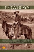 Breve Historia de los Cowboys