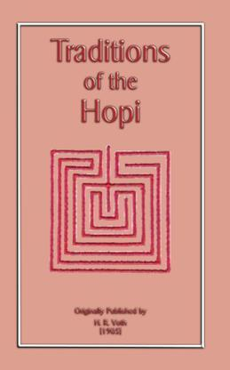 The Traditions of the Hopi