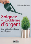 Soignez vos problmes d'argent