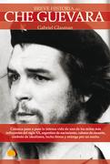 Breve Historia del Che Guevara