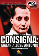 Consigna: Matar a Jose António