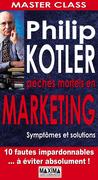 Péchés mortels en marketing symptômes et solutions