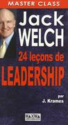 Jack welch : 24 leçons de leadership