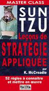Sun tzu : leçons de stratégie appliquée