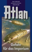Atlan 34: Gefahr für das Imperium (Blauband)