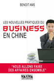 Benoît AMS - Les nouvelles pratiques du business en Chine