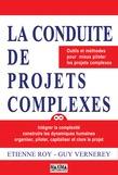 La conduite de projets complexes