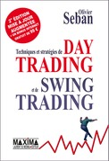 Techniques et stratégies de Day Trading et de Swing Trading
