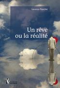 Un rêve ou la réalité