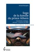 Saga de la famille du prince Athorn