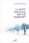 La morte médicale, est-ce humain?