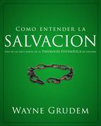 Cómo entender la salvación