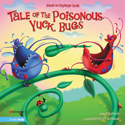 Tale of the Poisonous Yuck Bugs
