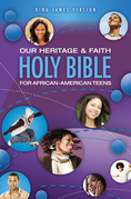 KJV, Our Heritage and Faith Holy Bible for African-American Teens, eBook