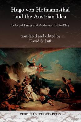 Hugo von Hofmannsthal and the Austrian Idea