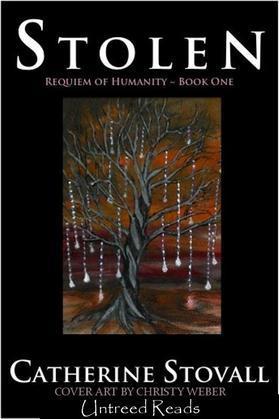 Stolen: Requiem for Humanity: Book 1