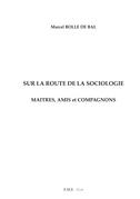 Sur la route de la sociologie