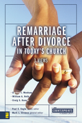Remarriage after Divorce in Today's Church