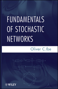 Fundamentals of Stochastic Networks