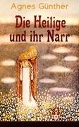 Die Heilige und ihr Narr (Vollständige Ausgabe - Band 1&2)
