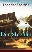 Der Stechlin (Vollständige Ausgabe)