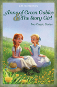 Anne of Green Gables and The Story Girl
