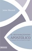El restauracionismo apostólico