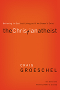 The Christian Atheist Participant's Guide