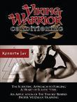 Viking Warrior Conditioning: The Scientific Approach to Forging a heart of Elastic Steel