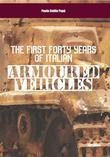 The First Forty Years of Italian Armoured Vehicles