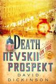 Death on the Nevskii Prospekt