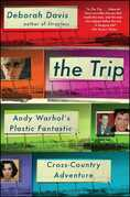 The Trip: Andy Warhol's Plastic Fantastic Cross-Country Adventure