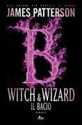 Witch & Wizard - Il bacio