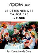 Zoom sur Le déjeuner des canotiers de Renoir