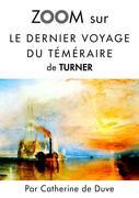 Zoom sur Le dernier voyage du téméraire de Turner
