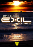 Exil, ép. 5 : Alliances
