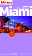 Miami 2015-2016 Petit Futé (avec cartes, photos + avis des lecteurs)